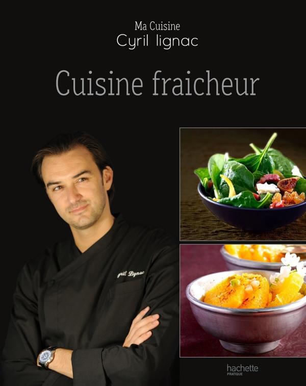 Notre s lection de livres le blog de cyril lignac - Cours de cuisine cyrille lignac ...